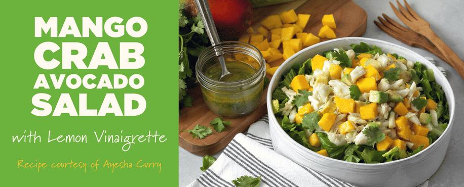 Ayesha Curry's Mango Crab Avocado Salad with Lemon Vinaigrette