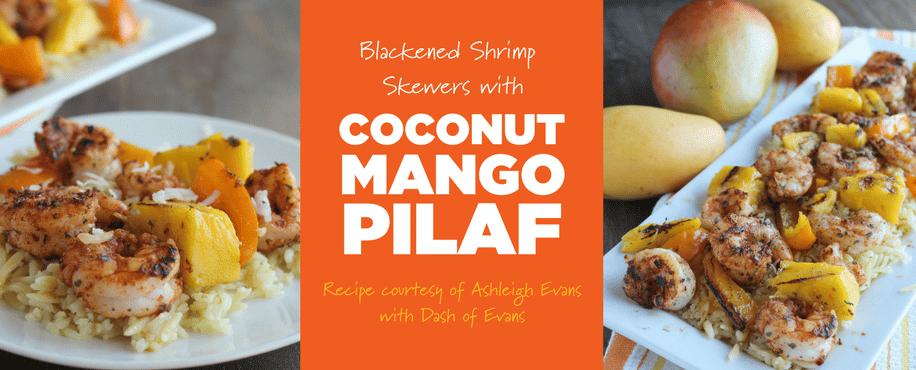 Blackened Shrimp Skewers with Coconut Mango Pilaf