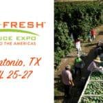 Viva Fresh Produce Expo 2019 Apr 25-27 San Antonio, TX